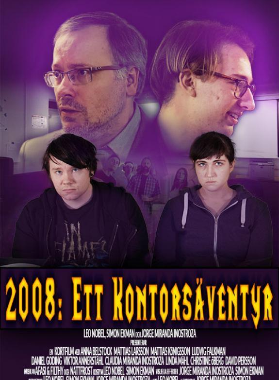 2008: Ett kontorsäventyr poster