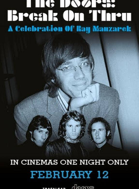 The Doors: Break On Thru – A Celebration Of Ray Manzarek poster