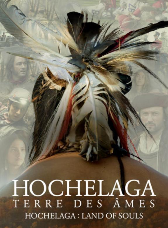 Hochelaga – Terre des âmes poster
