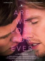 ARE WE LOST FOREVER poster