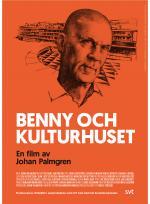 Benny och Kulturhuset poster